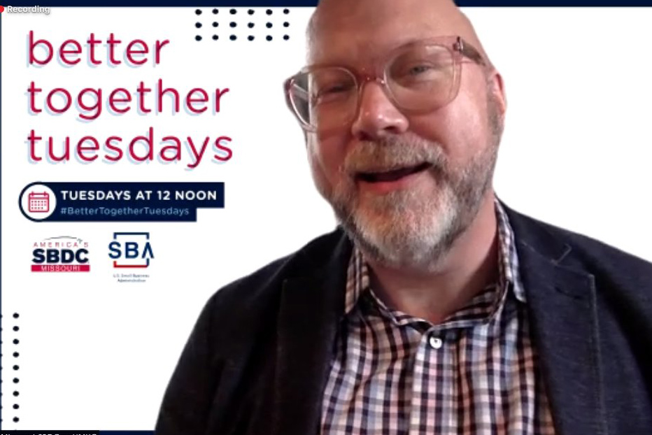 Better Together Tuesdays from Missouri SBDC at UMKC