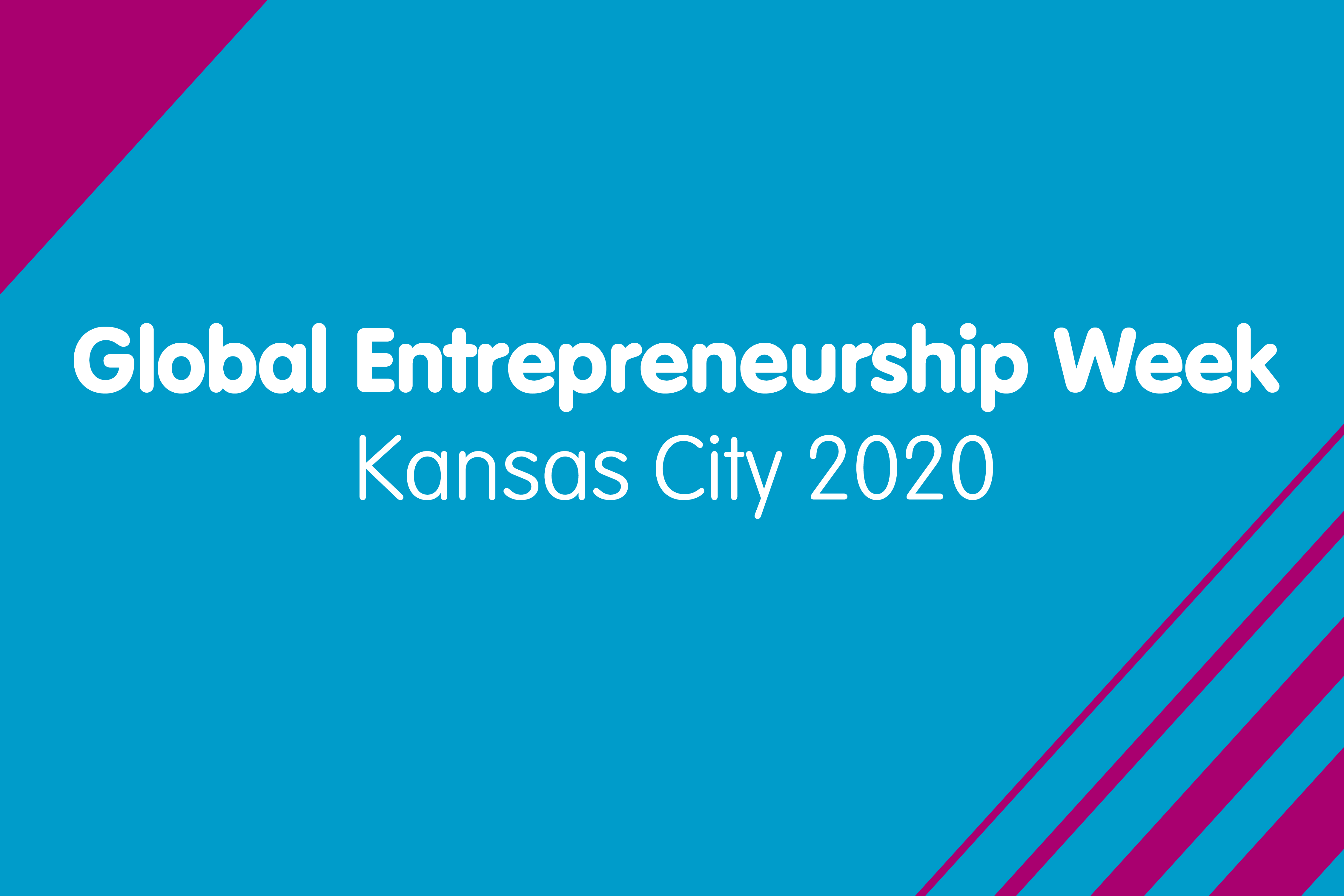 Global Entrepreneurship Week - Kansas City